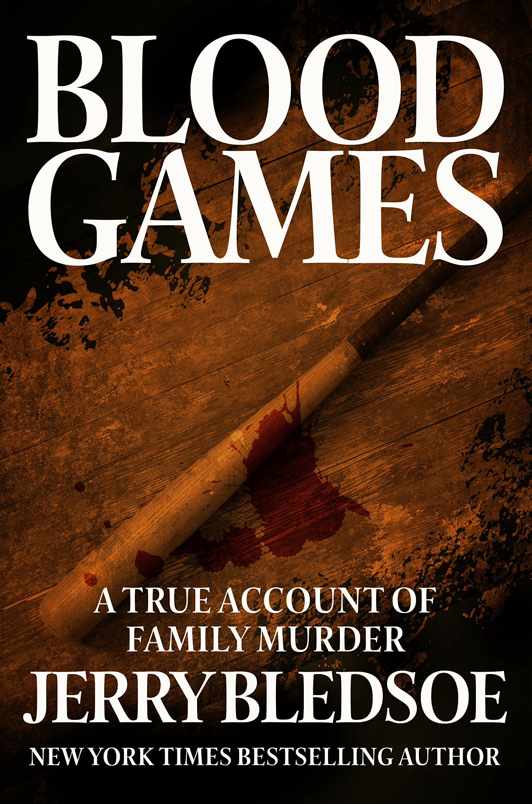 Blood Games: A True Account of Family Murder ebook