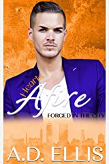 Hearts Afire: A steamy, age-gap, M/M romance (Forged in the City Book 2) Kindle Edition