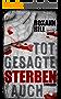 Totgesagte sterben auch (Steinbach und Wagner 7)