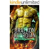 Draekon Guardian: A SciFi Dragon Shifter Romance (Rebel Force Book 5)