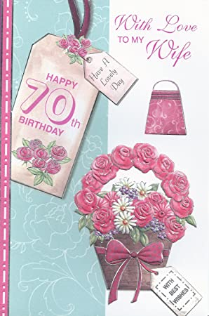 With love to my wife happy 70th birthday card amazon office with love to my wife happy 70th birthday card bookmarktalkfo Choice Image
