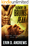 Harmony on Bruins' Peak (Bruins' Peak Bears Book 2)