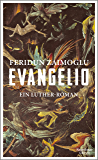 Evangelio: Ein Luther-Roman (German Edition)