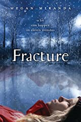 Fracture Kindle Edition