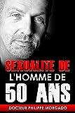 SEXUALITE DE L'HOMME DE CINQUANTE ANS
