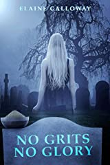 No Grits No Glory (Southern Ghosts Series Book 1) Kindle Edition