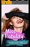 Miss Fatality (Spanish Edition)