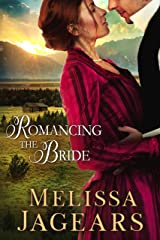 Romancing the Bride (Frontier Vows Book 1) Kindle Edition