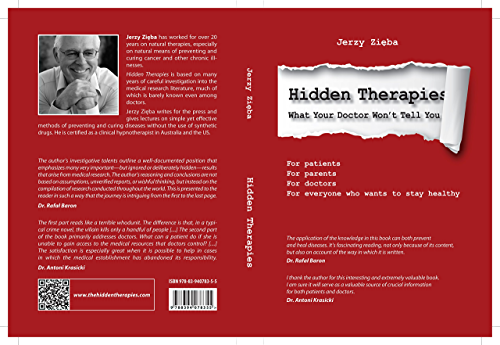 Hidden Therapies: What Your Doctor Won't Tell You (English Edition)