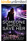 Someone Should Save Her (Liars and Vampires Book 2)