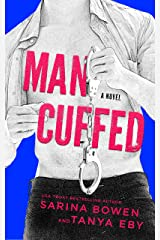Man Cuffed: A Romantic Comedy (Man Hands Book 4) Kindle Edition
