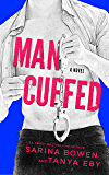 Man Cuffed: A Romantic Comedy (Man Hands Book 4) (English Edition)