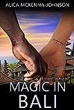 Magic in Bali: A Children of Fire Novella