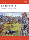 Flodden 1513: Scotland's greatest defeat (Campaign)