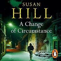 A Change of Circumstance: Simon Serrailler, Book 11