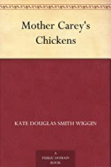 Mother Carey's Chickens Kindle Edition