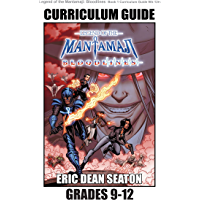 Legend of the Mantamaji: Bloodlines Curriculum Guide: Grades 9 - 12
