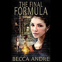 The Final Formula (The Final Formula Series, Book 1) (English Edition)