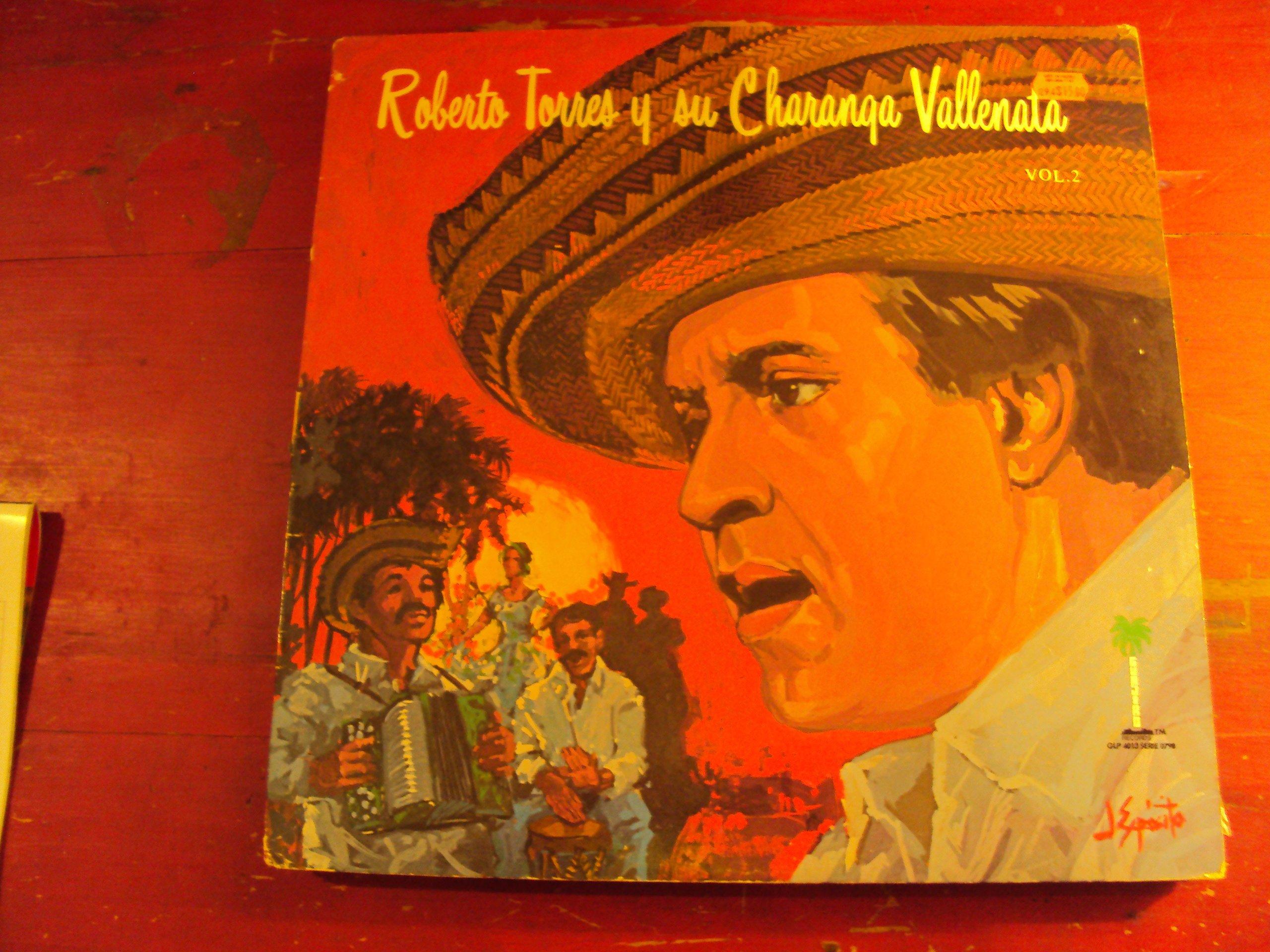 Roberto Torres Y Su Charanga Vallenata, Vol. 2 by Guajiro Records