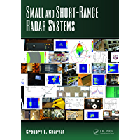 Small and Short-Range Radar Systems (Modern and Practical Approaches to Electrical Engineering Book 1)