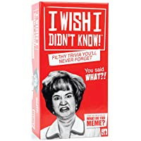 I Wish I Didn't Know - The Filthy Trivia Party Game - by What Do You Meme?