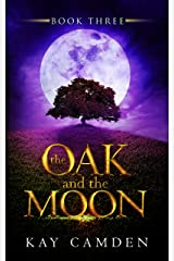The Oak and the Moon (The Alignment Series Book 3) Kindle Edition