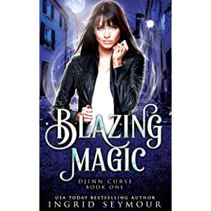 Blazing Magic (Djinn Curse Book 1)