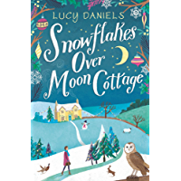 Snowflakes over Moon Cottage: the perfect cosy winter romance for 2018 (Animal Ark Revisited Book 4)