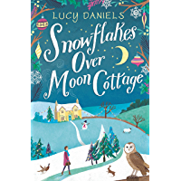Snowflakes over Moon Cottage: Hope Meadows, Book 4 (Animal Ark Revisited)