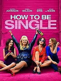 Amazon how to be single dakota johnson rebel wilson jr how to be single 2016 ccuart Images
