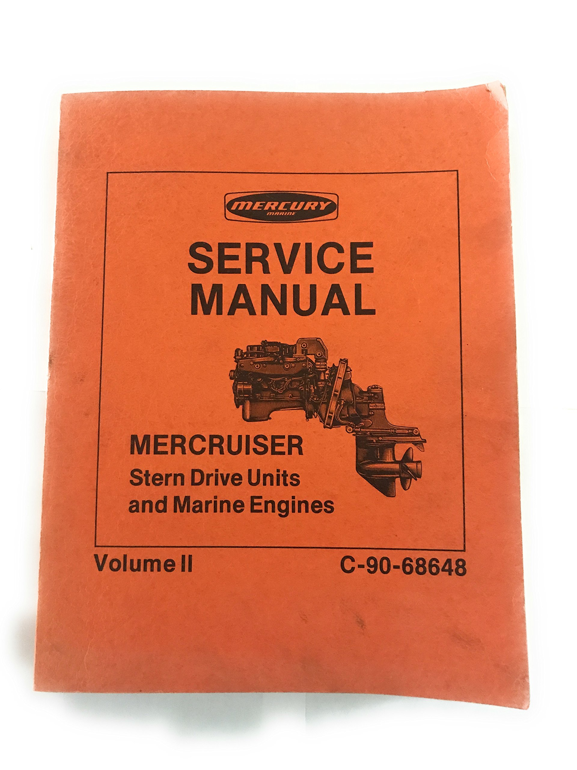 Mercury Service Manual Mercruiser Stern Drive Units and Marine Engines  Volume II C-90-68648 (Section 6 Drive Systems, 60-thru-165 and 888.