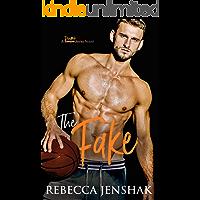The Fake: A College Sports Romance (Smart Jocks Book 4)