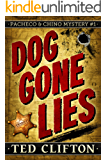Dog Gone Lies (Pacheco & Chino Mysteries Book 1) (English Edition)