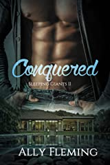 Conquered (Sleeping Giants Book 2) Kindle Edition
