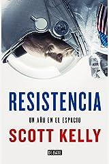 Resistencia: Un año en el espacio (Spanish Edition) Kindle Edition