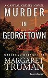 Murder in Georgetown (Capital Crimes Book 7)