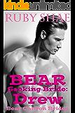 Bear Seeking Bride: Drew: (BBW Mail Order Bride Paranormal Shape Shifter Romance) (Bear Canyon Brides Book 5)