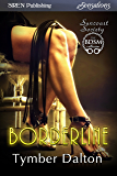 Borderline [Suncoast Society] (Siren Publishing Sensations)
