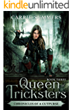 Queen of Tricksters (Chronicles of a Cutpurse Book 3)