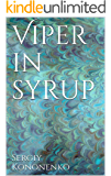 Viper in syrup