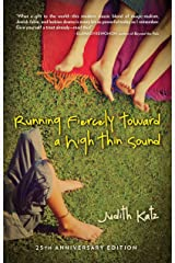 Running Fiercely Toward a High Thin Sound Kindle Edition
