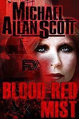 Blood-Red Mist: A Jena Halpern Thriller (The Jena Halpern Mysteries Book 2) Kindle Edition
