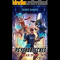 Tear it Up: A Gamelit Harem Space Thriller (Psychobitches Book 1)