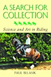 A Search for Collection: Science and Art in Riding