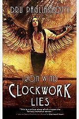 Clockwork Lies: Iron Wind (Clockwork Heart trilogy Book 2)