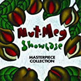 NUT-MEG SHOWCASE~Masterpiece Collection