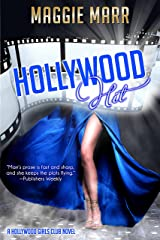 Hollywood Hit (Hollywood Girls Club Book 3) Kindle Edition