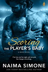 Scoring the Player's Baby (WAGS Book 3) Kindle Edition