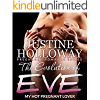 The Evolution of Eve: My Hot Pregnant Lover (Pregnancy Romance Series)