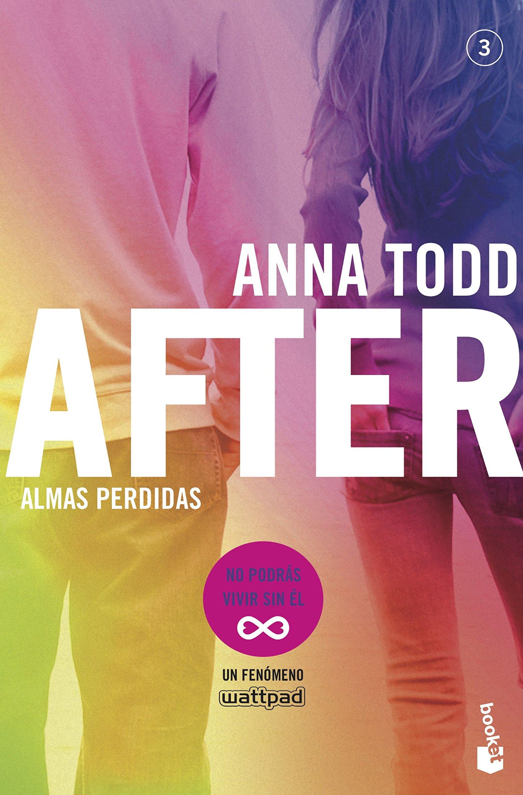 Almas perdidas (Serie After 3) (Bestseller): Amazon.es: Anna Todd, Traducciones Imposibles S. L.: Libros